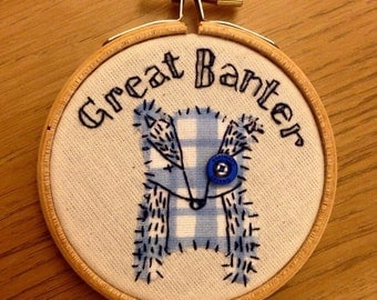 Badger small embroidery hoop 'great banter'