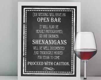 Wedding sign Open Bar Wedding Caution 8 x 10 INSTANT DOWNLOAD