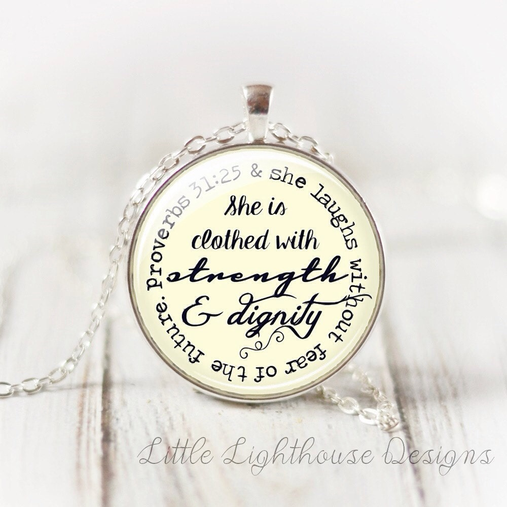 She Is Clothed With Strength And Dignity Bracelet: Large She Is Clothed With Strength And Dignity Necklace