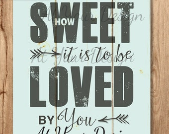 """How Sweet it is to be loved by you  BLUE  vintage boards size -- 8""""x10"""" and additional file with bleed"""