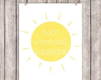 8x10  Printable Art Good Morning Sunshine Quote Art Print Typography Sun Sunshine Wall Decor, 8x10 Instant Download Digital File