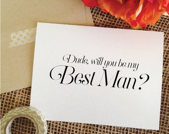 Dude will you be my best man card Wedding Card asking best man invitation best man proposal (Sophisticated)