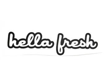 JDM Decal - hella fresh sticker - Macbook Pro Decal, Vinyl Sticker