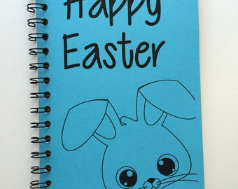 Happy Easter, Easter Gift, Easter Notebook, Easter Bunny,  Bunny Rabbit, Easter Basket Gift, Kids, Bunny, Notebook, Journal, Sketchbook