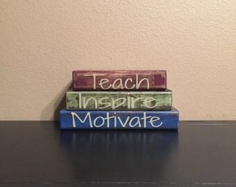 Teacher / Classroom Theme Home Decor Wood Block Stacks/Stacker - Teach / Inspire / Motivate -  {Rustic, Classroom, Teacher gift}