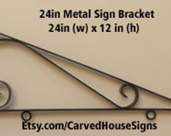 Carved House Signs 24 inch Metal Sign Bracket
