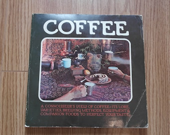 Coffee A Connoisseur's View, lore & brewing methods, vintage 70's history book san francisco 1976