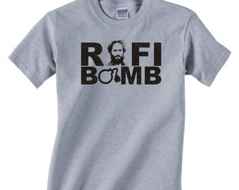 RAFI BOMB - Funny Tshirt T-Shirt Adults S-3Xl - Rafi Quote The League tv show - 342