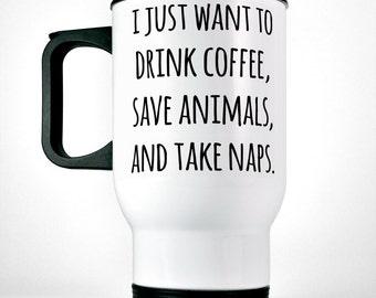 Drink Coffee Save Animals And Take Naps Travel Mug   Vet Tech Gift   Pet Dad Gift   Vet Student Gift   Pet Lover Gift