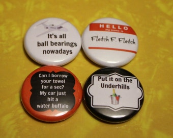 "Fletch Set of 4 - 1"" Pinback Buttons"