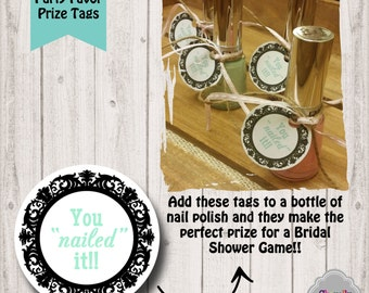 """You """"nailed"""" it Hang Tags - Bridal Shower - Party Favor - Prize - Printable - HT004"""