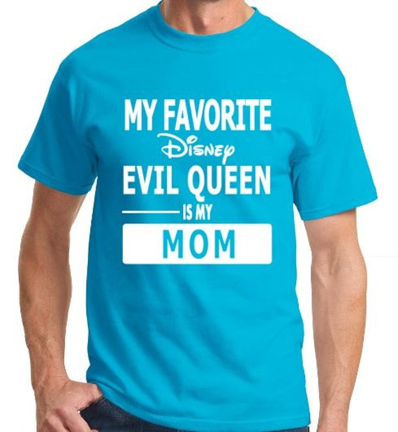 Favorite Disney Evil Queen is my Mom Shirt by ...Disney Evil Queen Shirt