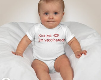 Kiss me, I'm vaccinated! Onesie