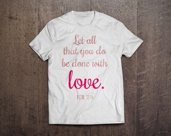 With Love, 1 Corinthians 12:14, Christian T-Shirt, Bible Verse Shirt, Bible Verse