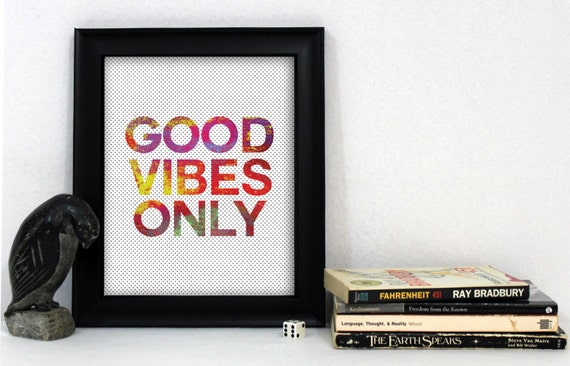 Good Vibes Only Print / Pop Art Print / Good Vibes Wall Art / Positive Print / Colorful Print / Inspirational Print / Quote Print