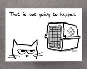 Angry Cat is NOT going to the Vet - Funny Get Well Card for Cat Lovers