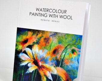 Watercolour painting with wool book by Renata Felt_Limited edition