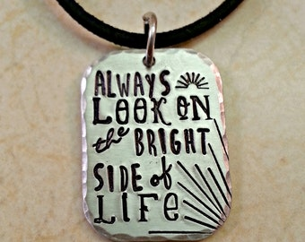 Monty Python Jewelry, Hand Stamped Monty Python Necklace, Monty Python Keychain, Always Look on the Bright Side of Life, Monty Python Gift,