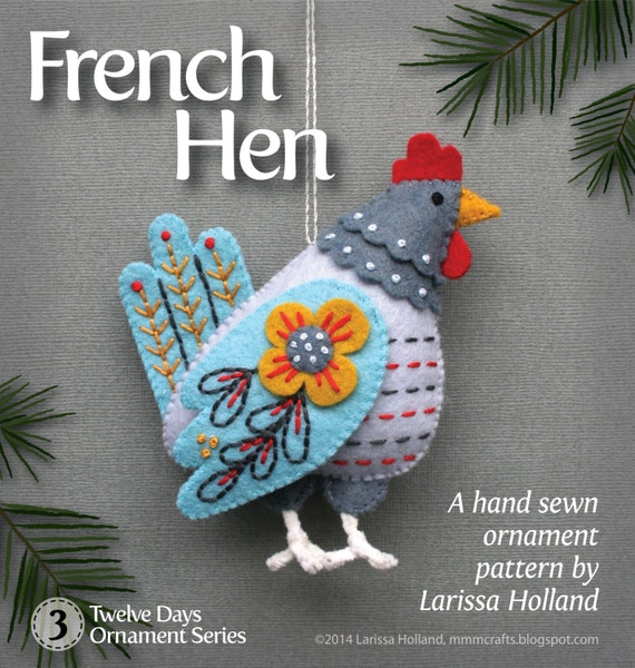 French hen pdf pattern for a hand sewn wool felt ornament for 12 days of christmas decoration theme