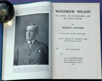 Antique early 1900s U.S. government election campaign advertisement book Americana Woodrow Wilson by Hester E Hosford photography prints