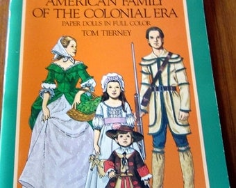 SALE Tom Tierney American Family of the Colonial Era. Uncut Paper Dolls in Full Color.