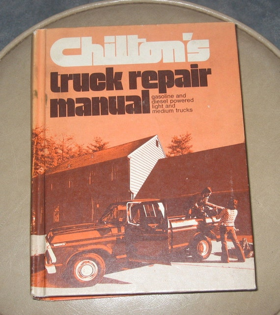 Chiltons Truck Repair Manual Gasoline And Diesel By Manual Guide
