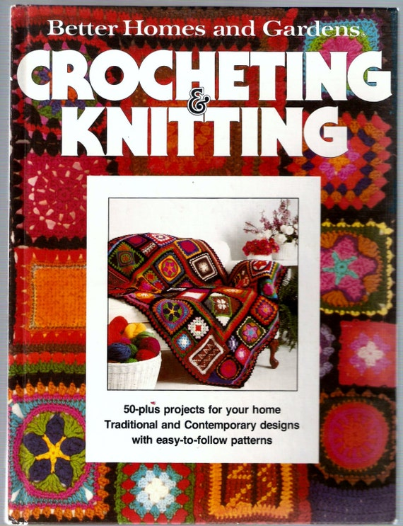 Better Homes And Gardens Crochet And Knitting Patterns Vintage