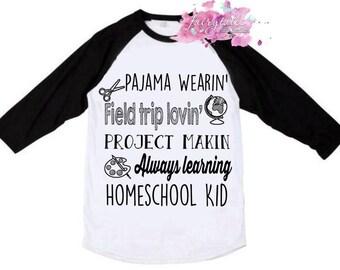 Homeschool Shirt, Homeschool Kid Shirt, Homeschooler, School Shirt, Homeschool Kid Raglan, Trendy, School, Pajama, Kid