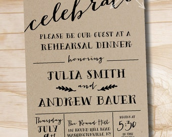Celebrate Rustic Rehearsal Dinner Invitation - Printable digital file or printed invitations