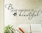 Vinyl Decal Be Your Own Kind of Beautiful/ Vinyl Decal/ Vinyl Lettering/ Salon Spa Decals