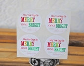 """16 May Your Days be Merry & Bright Stickers - Christmas - envelope seals // labels 1.2"""""""