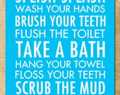 Bathroom Art ANY COLORS - Baby Girl Boy Toddler Rules Decor Towel Floss Scrub Splish Splash Subway Brush Wash Bath Typography Wall Art Print