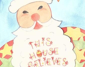 This House Believes in Santa, Art Print