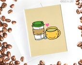 Coffee Loves Tea Card with Envelope blank inside