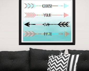 Digital print Choose your own path Pastel arrows printable art Home decor print Tribal art Dorm Wall art Arrows print Instant download.