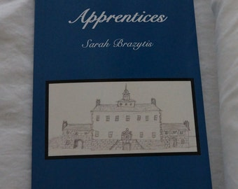 The Apprentices - Self Published Historical Fiction