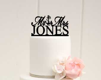 Mr and Mrs Topper Anchor Wedding Cake Topper Design Personalized with YOUR Last Name