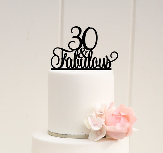 Fabulous 50 Cake Topper: Original 30 And Fabulous 30th Birthday Cake By ThePinkOwlGifts