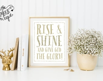 INSTANT DOWNLOAD, Rise and Shine Printable, No. 260