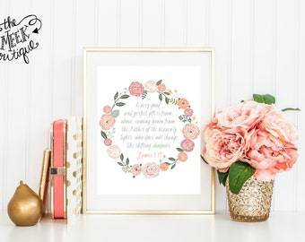 INSTANT DOWNLOAD, James 1:17 Scripture Printable, Every Good and Perfect Gift, No. 198