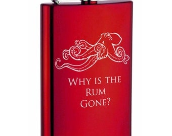 Stainless steel flask - custom engraved Why is the rum gone octopus
