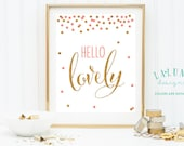 Hello Lovely Print, Hello Lovely Wall Art, Home Decor, Quote Wall Art, Glitter Wall Art, Girls Nursery Print, Girls Room Print