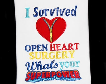 I Survived Open Heart Surgery What's Your Superpower Awareness Kids Toddler Adult Custom Embroidered Saying Shirt with Zipper Club Heart