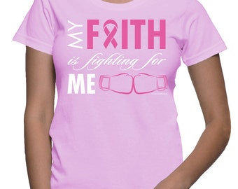 XXL - My Faith is Fighting for me - Breast Cancer T-shirt