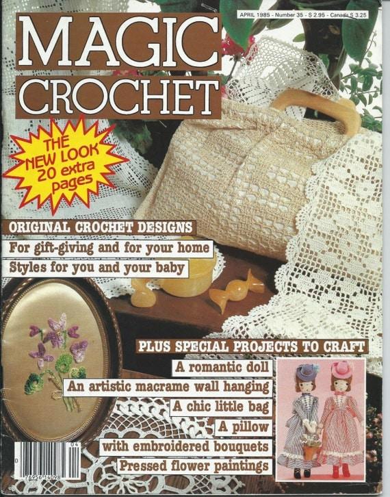 Vintage Magic Crochet Magazine Back Issue April 1985 Number 35