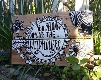 Tom Petty Wood Pallet Sign, Wildflower, Wood Sign Wildflower, You Belong Among The Wildflowers