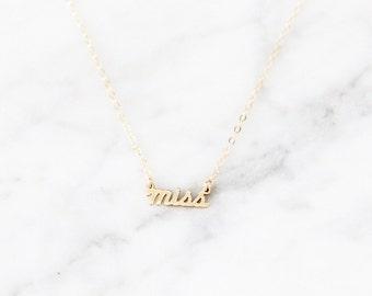 Tiny Miss Necklace - 1025