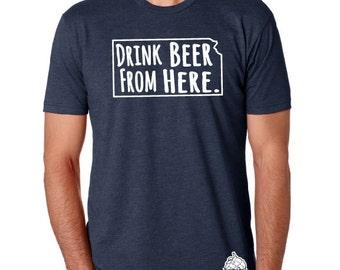 Craft Beer Kansas- KS- Drink Beer From Here Shirt
