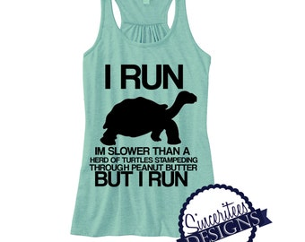 I Run slower than Workout Tank ladies/womens Racerback Tanktop