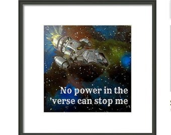 Firefly Serenity Poster No Power in the Verse Quote Print Typographic - Serenity Firefly TV Show Poster - Browncoat Geekery Art Serenity Art